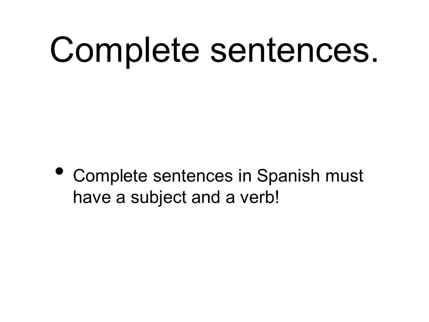 Subjects Subjects in English could be a noun or subject pronouns.