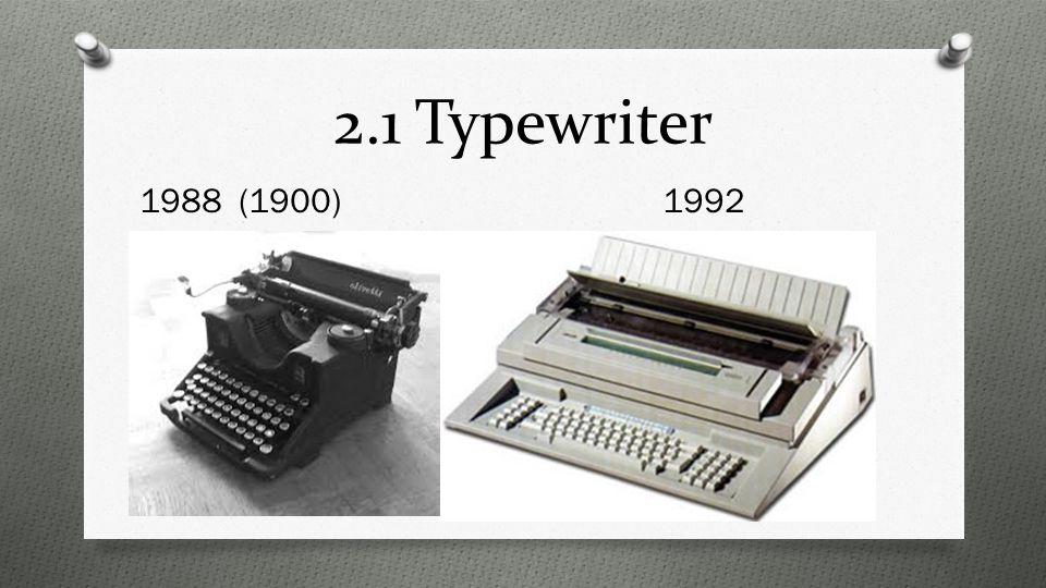 2.1 Typewriter 1988 (1900)1992
