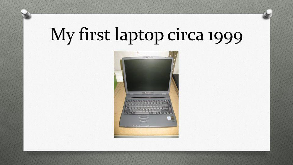 My first laptop circa 1999
