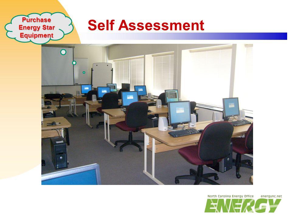 Self Assessment Purchase Energy Star Equipment