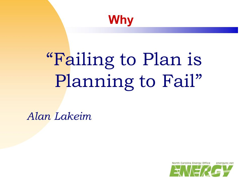 "Why ""Failing to Plan is Planning to Fail"" Alan Lakeim"