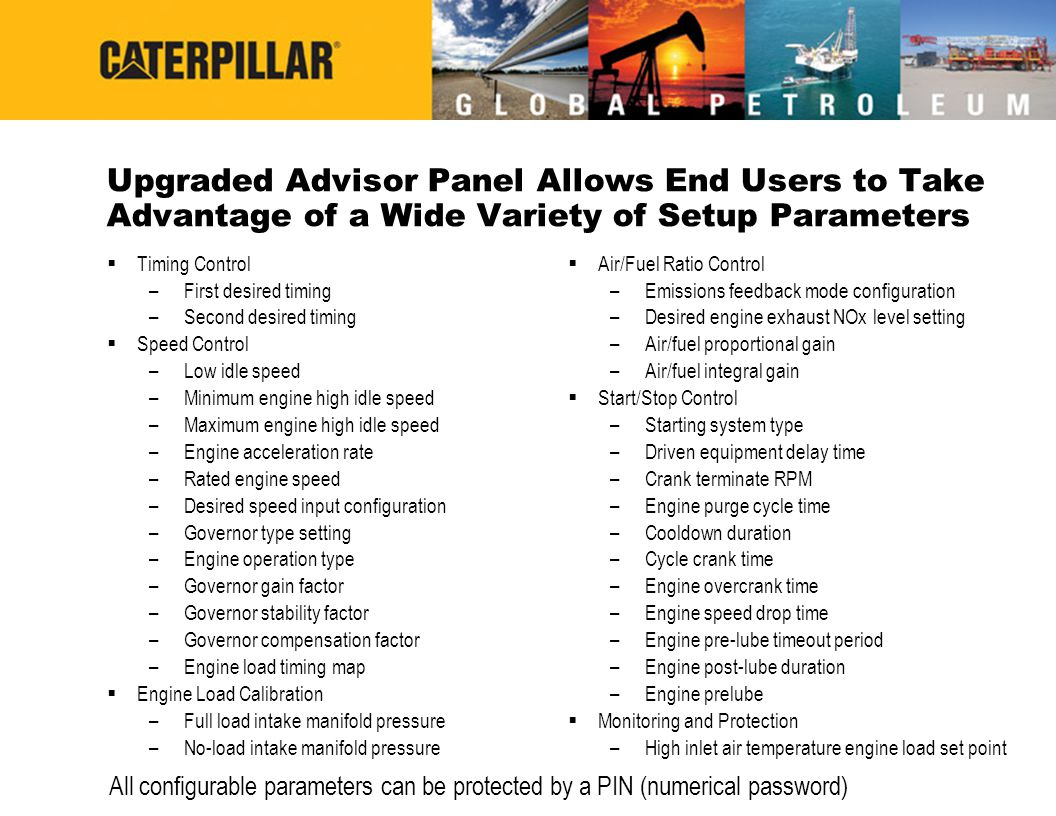 Upgraded Advisor Panel Allows End Users to Take Advantage of a Wide Variety of Setup Parameters  Timing Control – First desired timing – Second desir