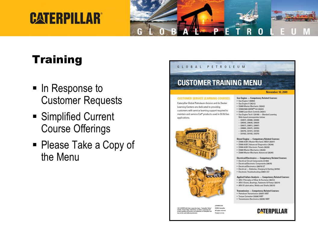 Training  In Response to Customer Requests  Simplified Current Course Offerings  Please Take a Copy of the Menu