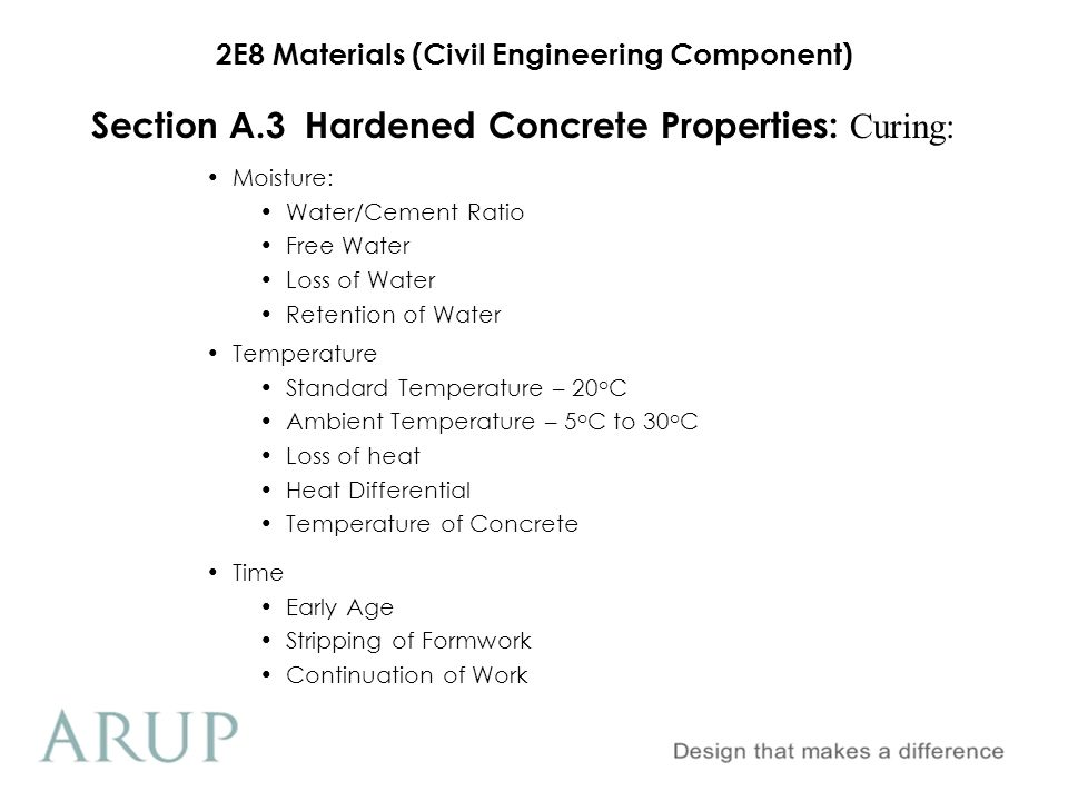 2E8 Materials (Civil Engineering Component) Section A.3 Hardened Concrete Properties 1.Curing