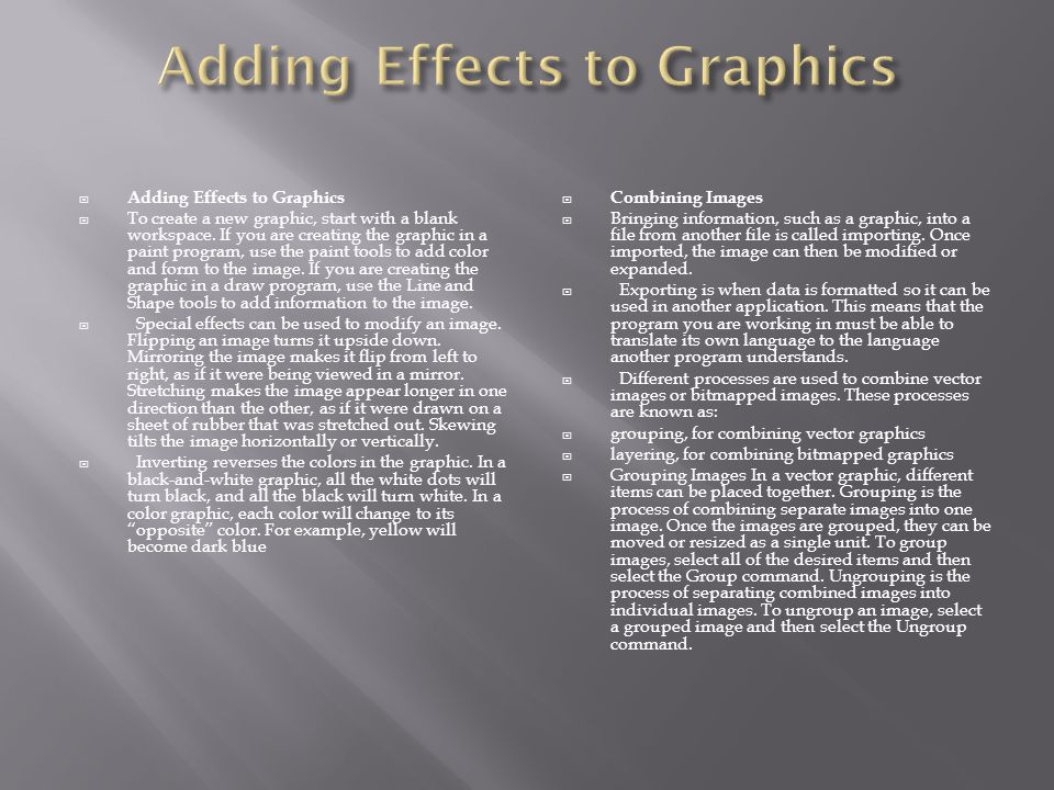  Adding Effects to Graphics  To create a new graphic, start with a blank workspace.