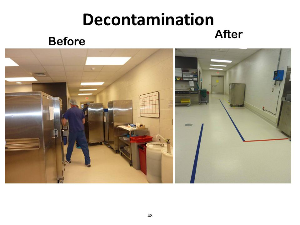 48 Decontamination Before After