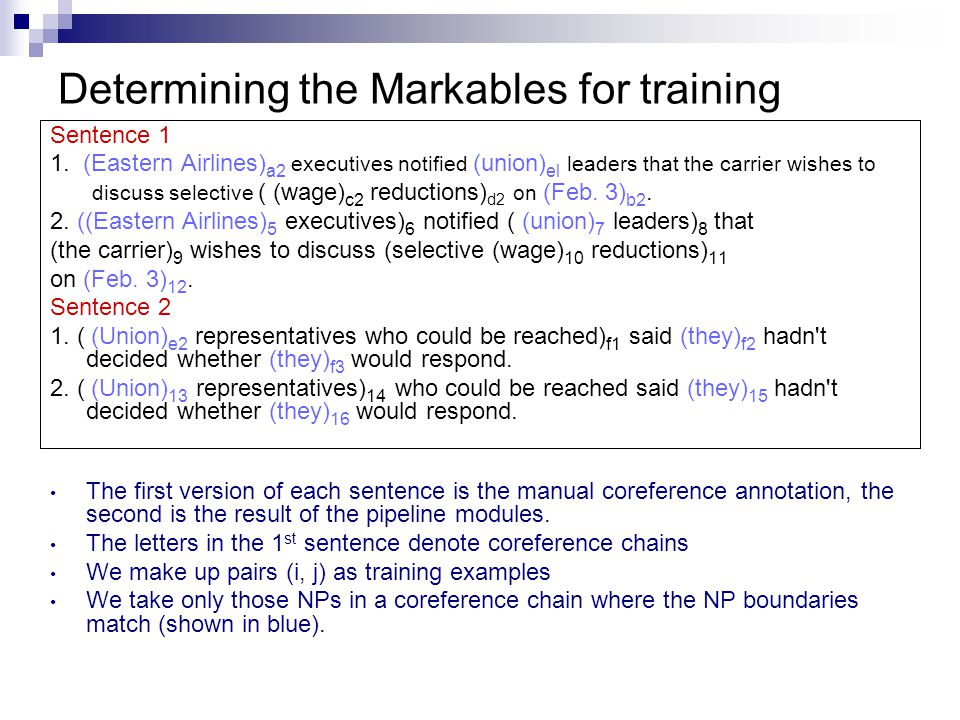 Determining the Markables for training Sentence 1 1.