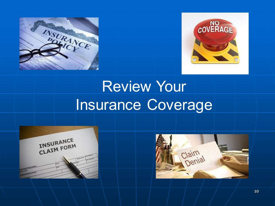 10 Review Your Insurance Coverage