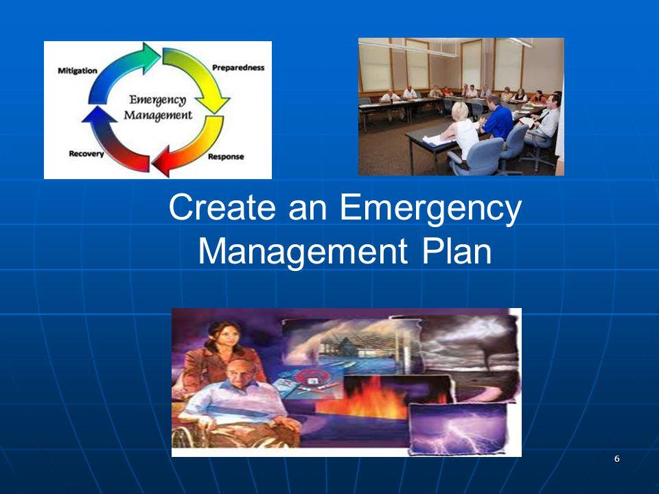 6 Create an Emergency Management Plan