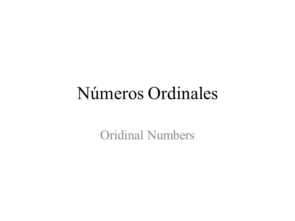 Números Ordinales Oridinal Numbers