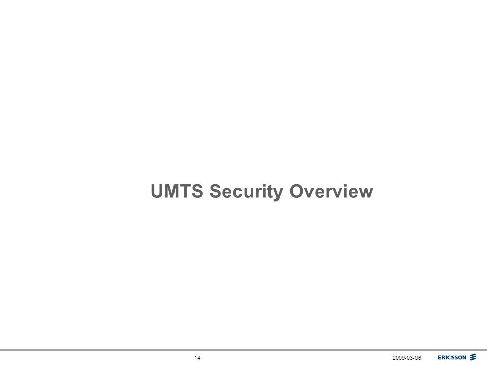 2009-03-0614 UMTS Security Overview