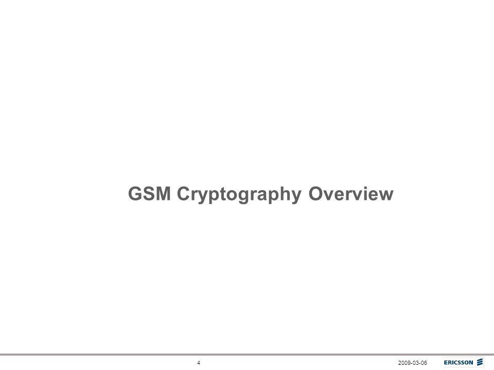 2009-03-064 GSM Cryptography Overview
