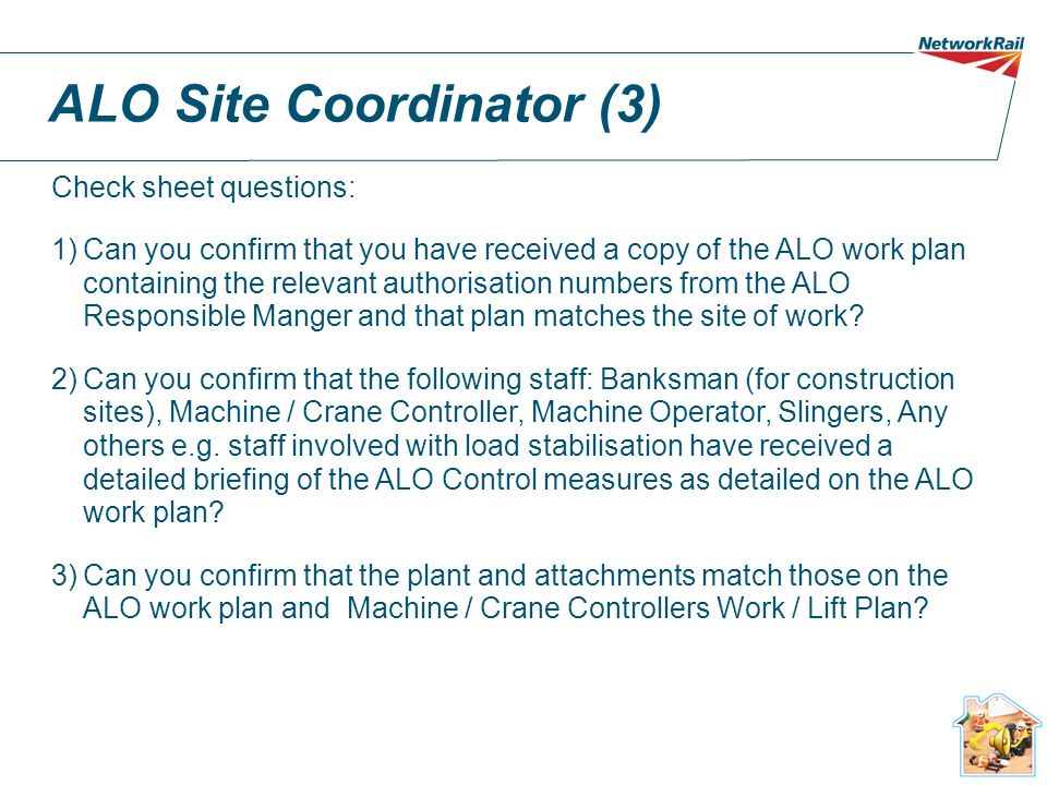 ALO Site Coordinator (2)  One page check sheet to be completed for each shift, per machine.