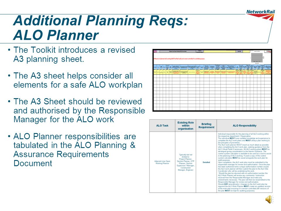 Toolkit: New requirements The Toolkit introduces new requirements and new tools to improve the following : –ALO Planning control and –Safer on-site de