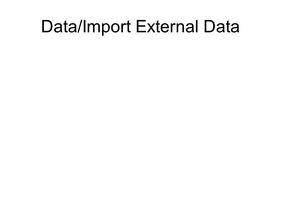 Data/Import External Data