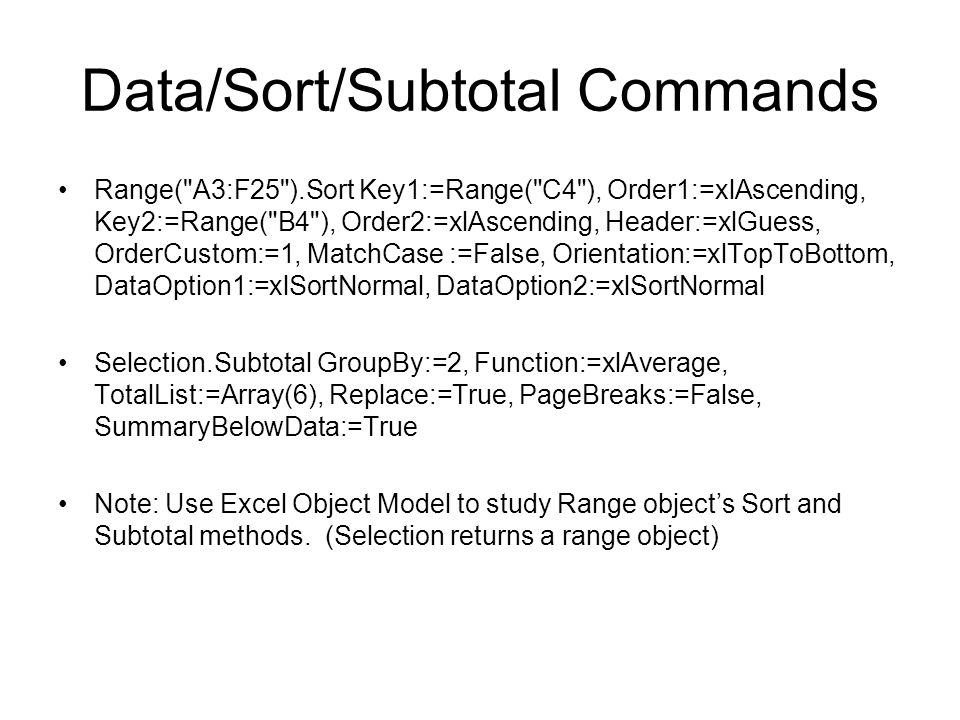 Data/Sort/Subtotal Commands Range(