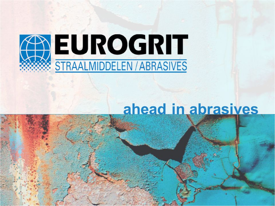 ahead in abrasives