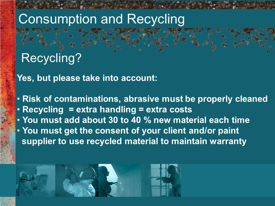 Consumption and Recycling Recycling.