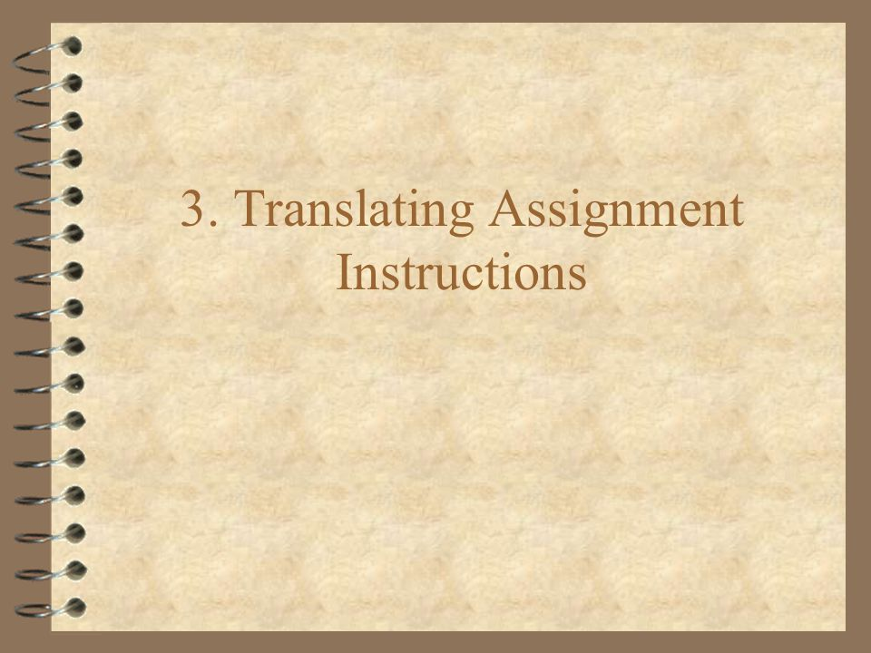 3. Translating Assignment Instructions