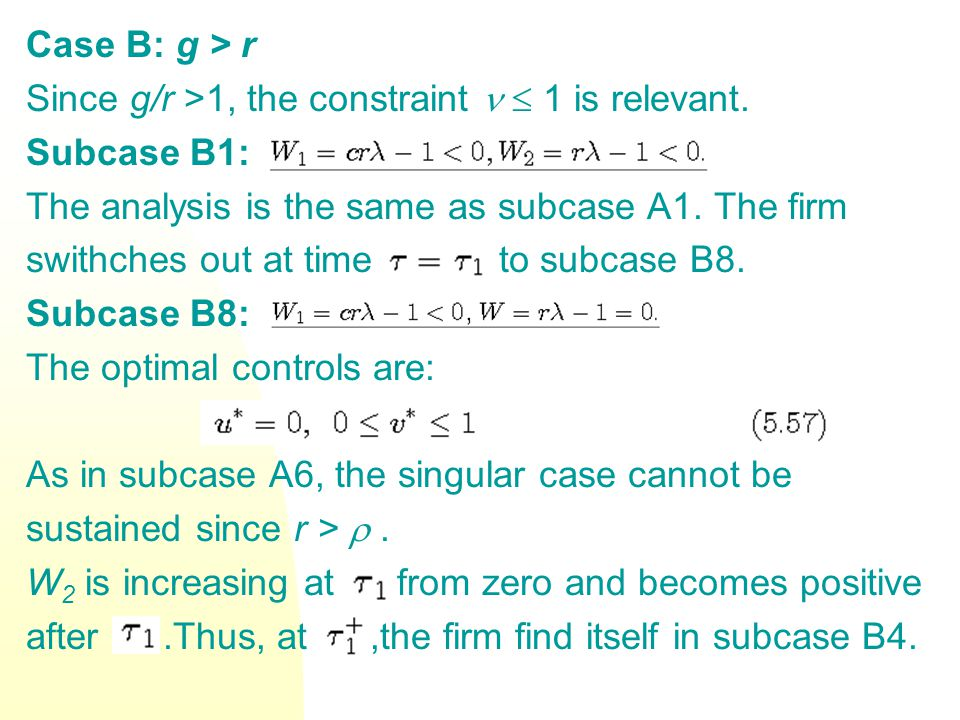 Case B: g > r Since g/r >1, the constraint  1 is relevant.