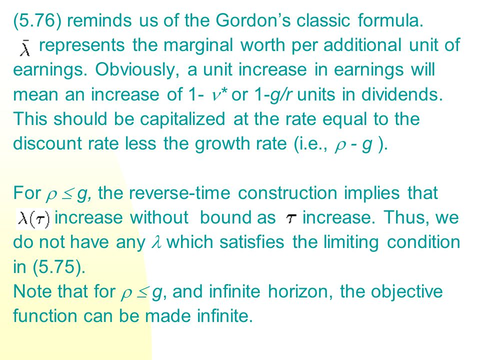 (5.76) reminds us of the Gordon's classic formula.