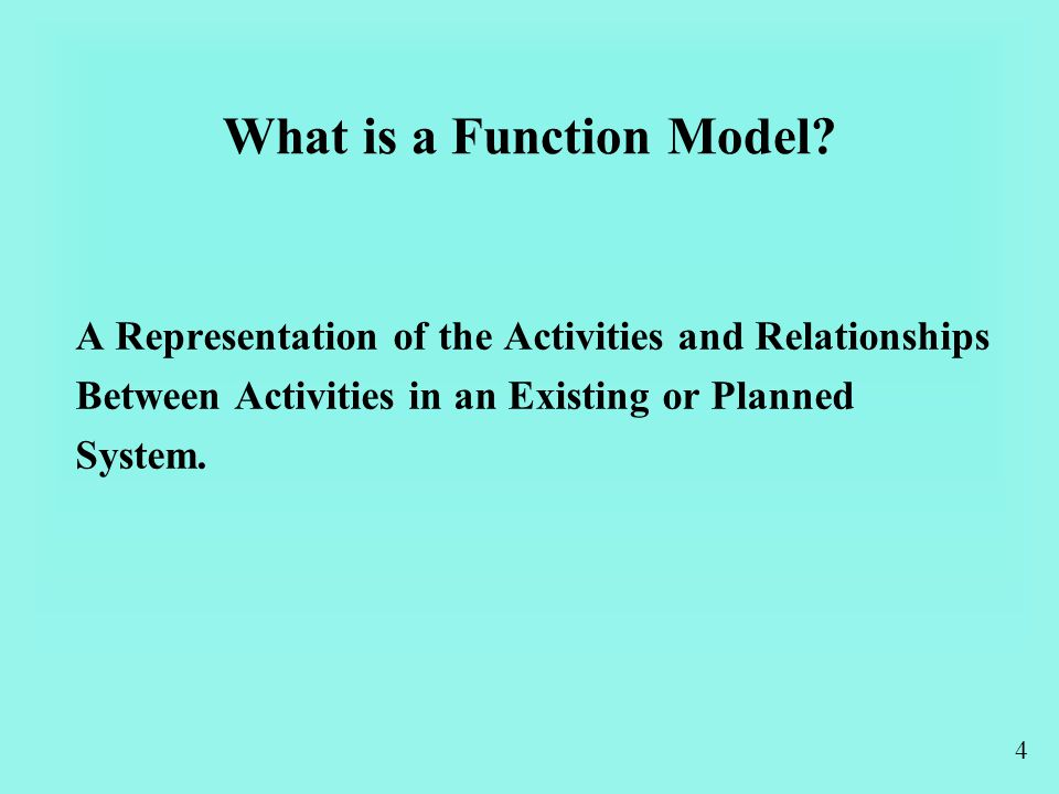 4 What is a Function Model.