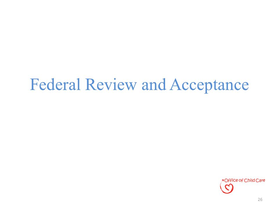Federal Review and Acceptance 26
