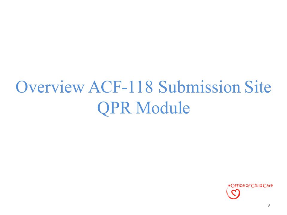 Overview ACF-118 Submission Site QPR Module 9