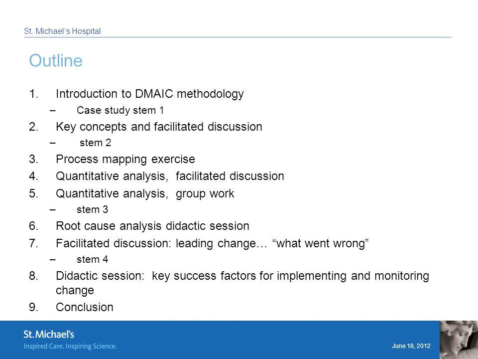 June 18, 2012 St. Michael's Hospital 4. Quantitative analysis: Facilitated discussion
