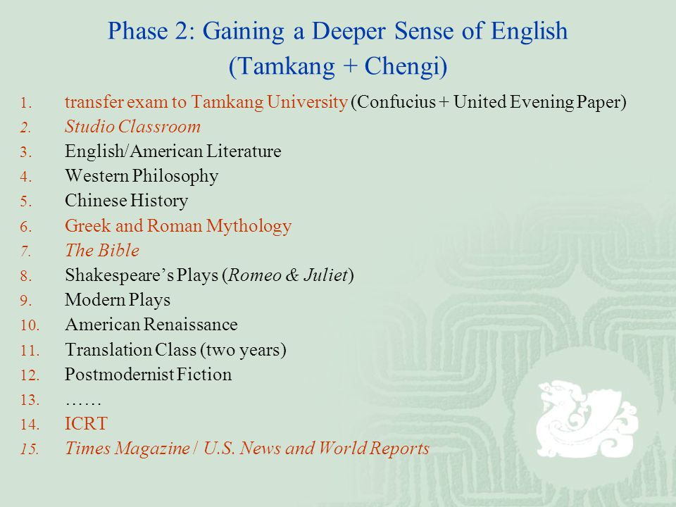 Phase 2: Gaining a Deeper Sense of English (Tamkang + Chengi) 1.