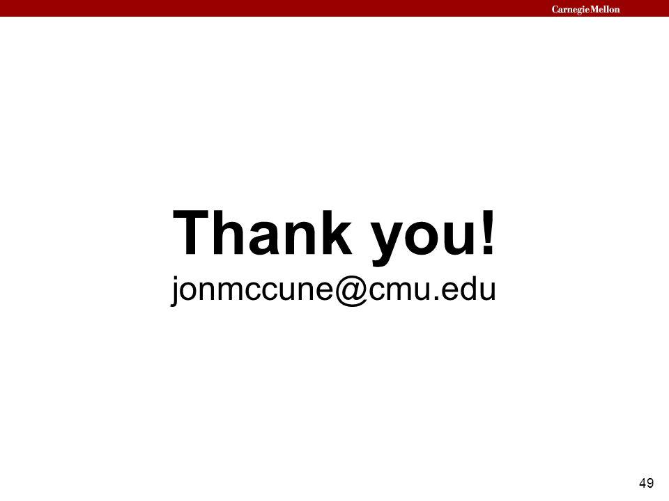 49 Thank you! jonmccune@cmu.edu