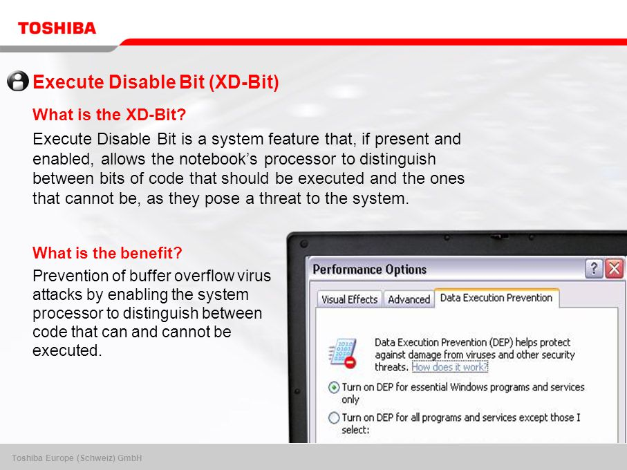 Toshiba Europe (Schweiz) GmbH Execute Disable Bit (XD-Bit) What is the XD-Bit.