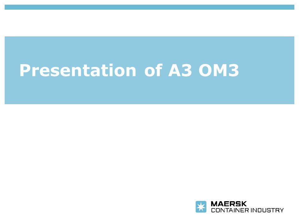 Presentation of A3 OM3