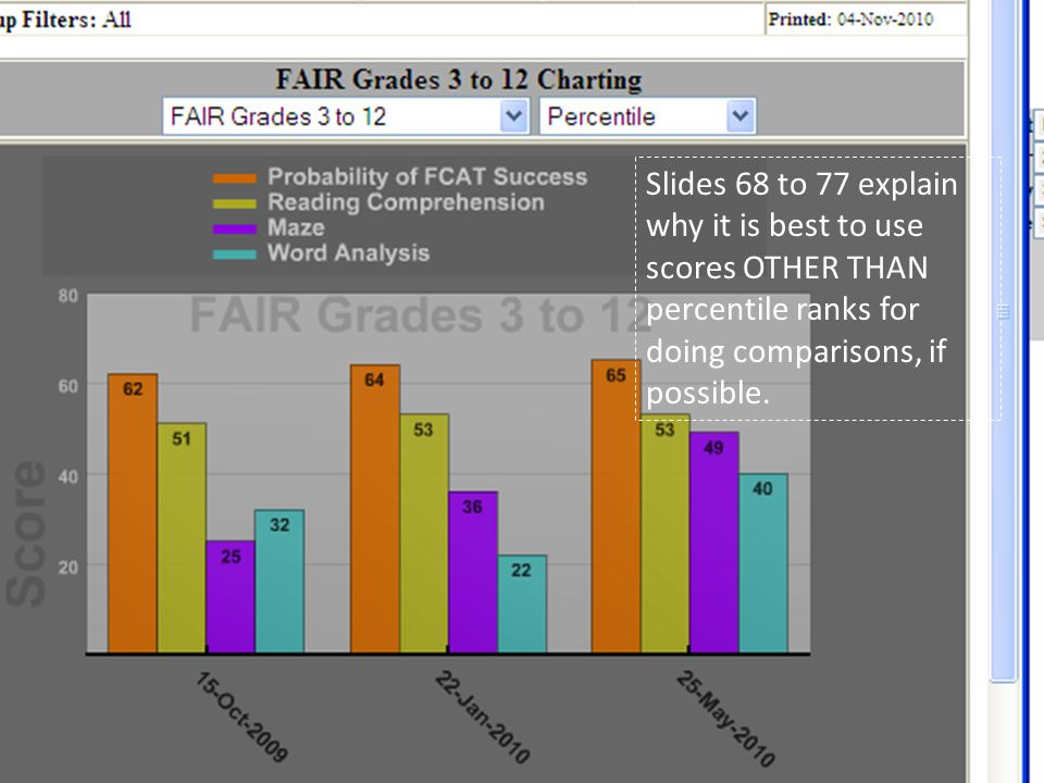Slides 68 to 77 explain why it is best to use scores OTHER THAN percentile ranks for doing comparisons, if possible.