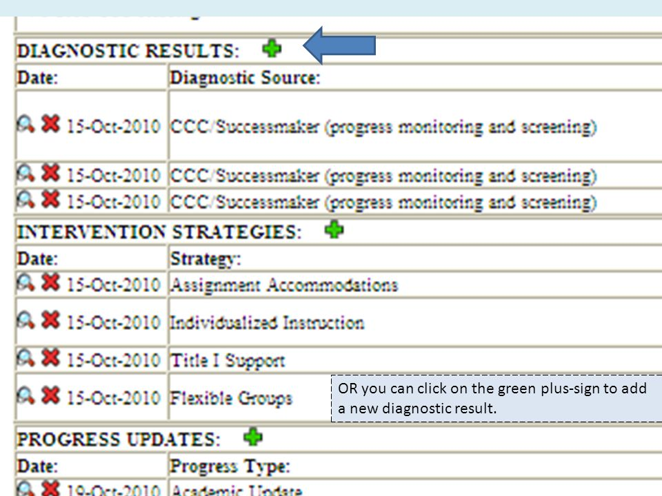 OR you can click on the green plus-sign to add a new diagnostic result.