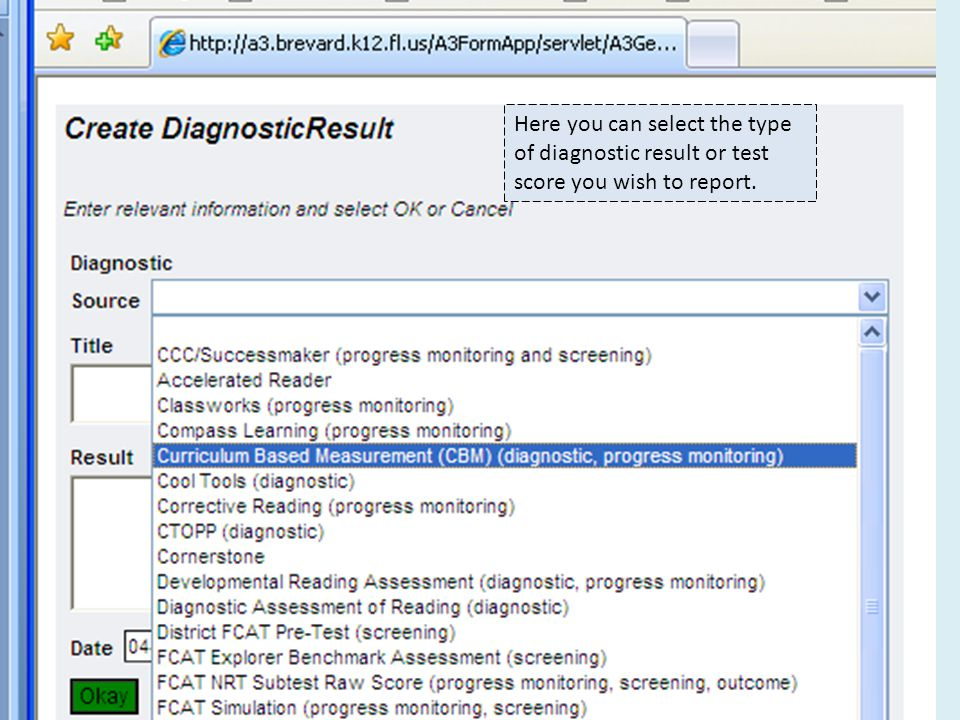 Here you can select the type of diagnostic result or test score you wish to report.