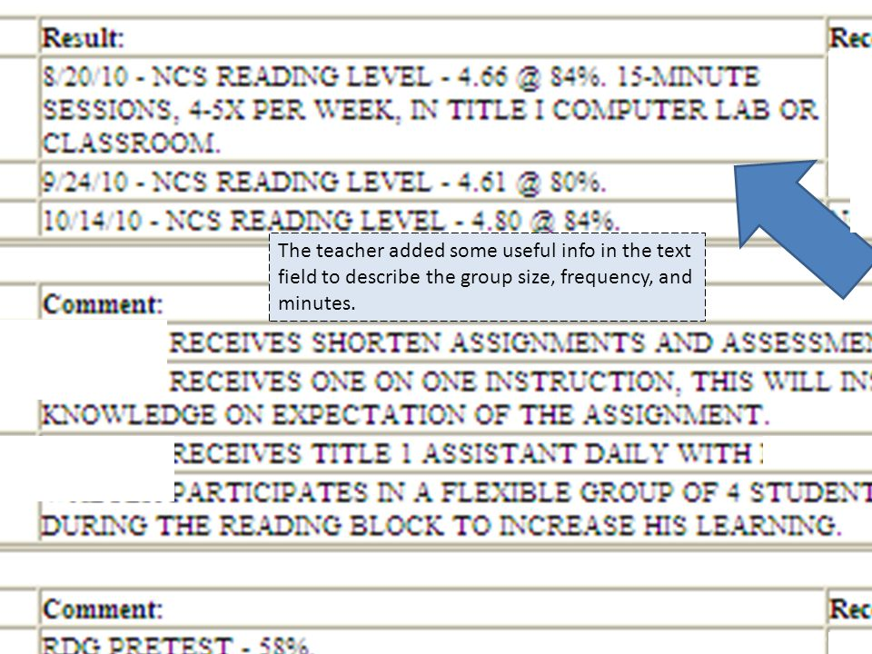 The teacher added some useful info in the text field to describe the group size, frequency, and minutes.