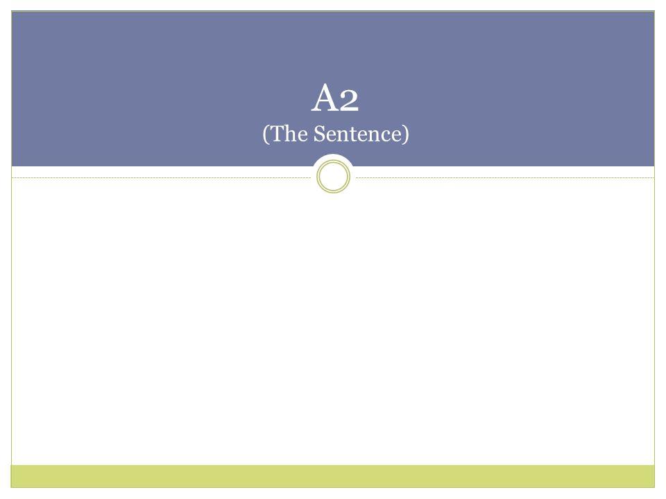 A2 (The Sentence)