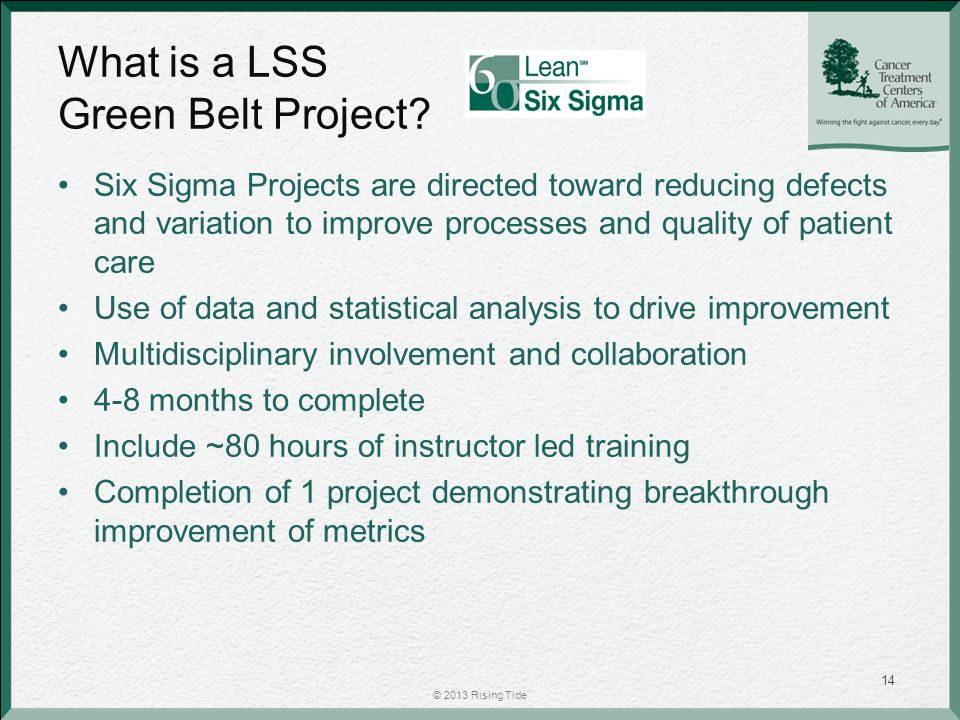 What is a LSS Green Belt Project.