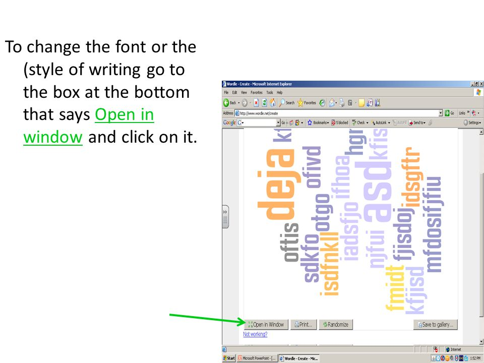 Now on the top of the new box click on font and select the font you want to change your wordle to.