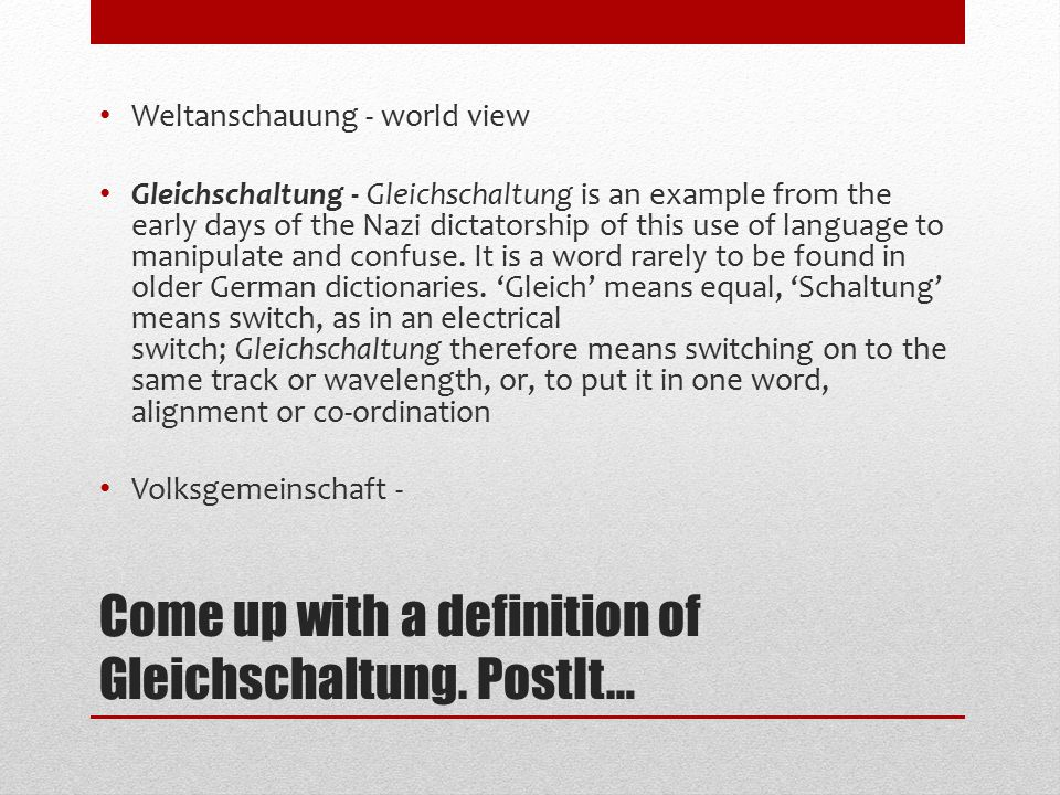 Come up with a definition of Gleichschaltung.