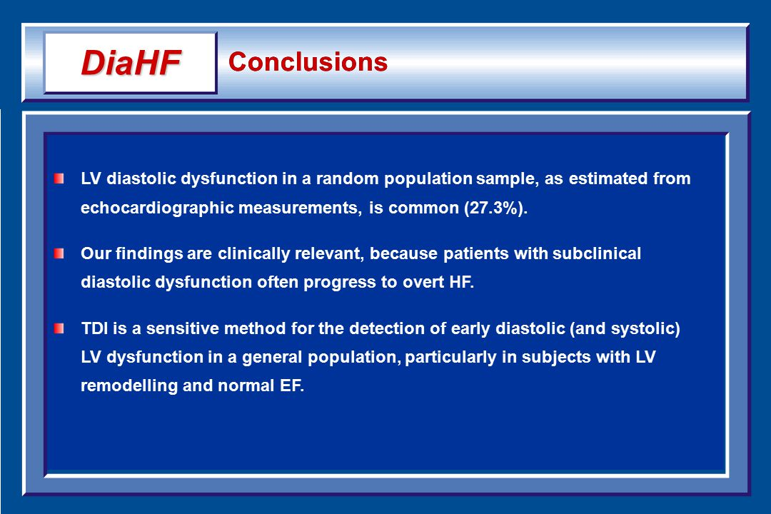 Conclusions LV diastolic dysfunction in a random population sample, as estimated from echocardiographic measurements, is common (27.3%).