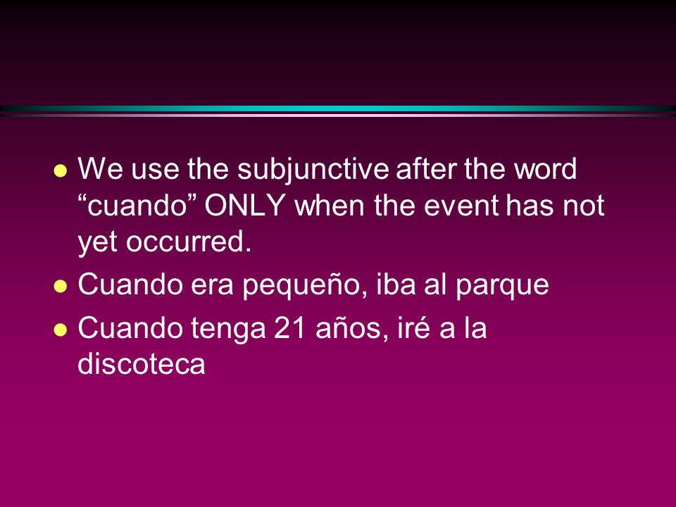 The Subjunctive l Impersonal expressions that are often followed by que+subjunctive l Es necesario que.