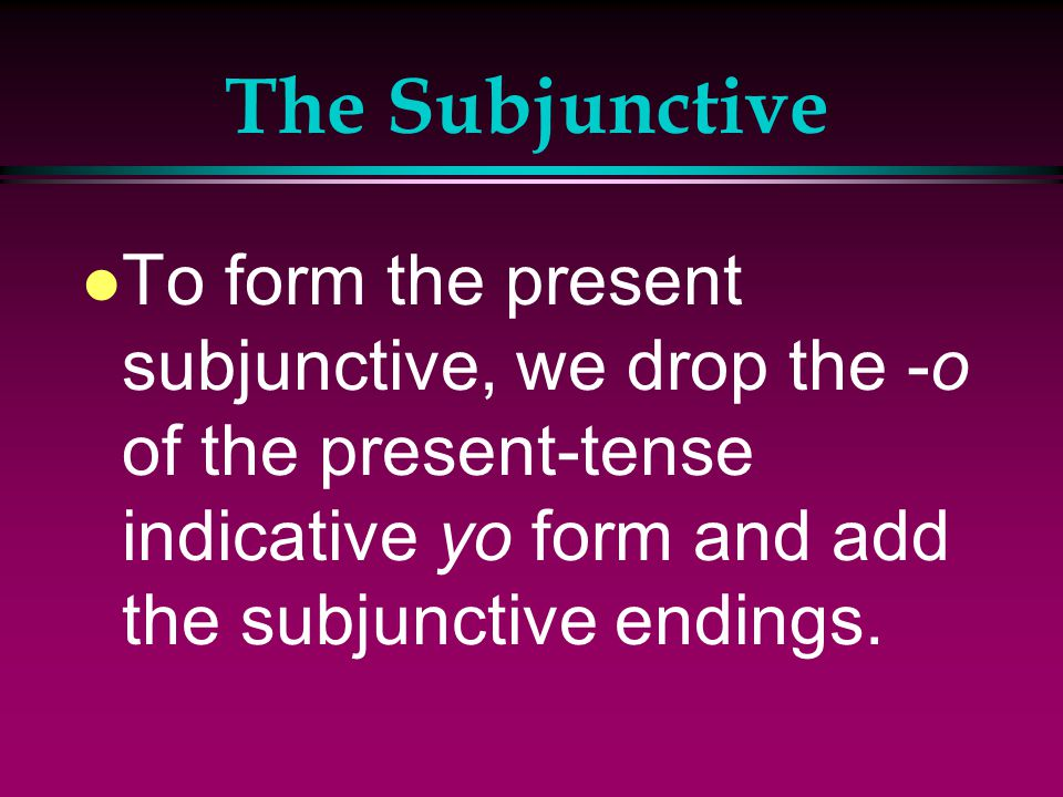 l We use the subjunctive after the word cuando ONLY when the event has not yet occurred.