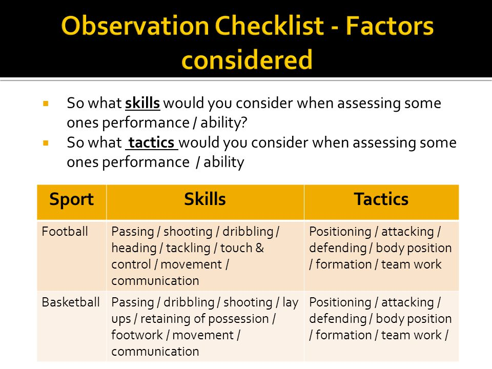 So what skills would you consider when assessing some ones performance / ability.