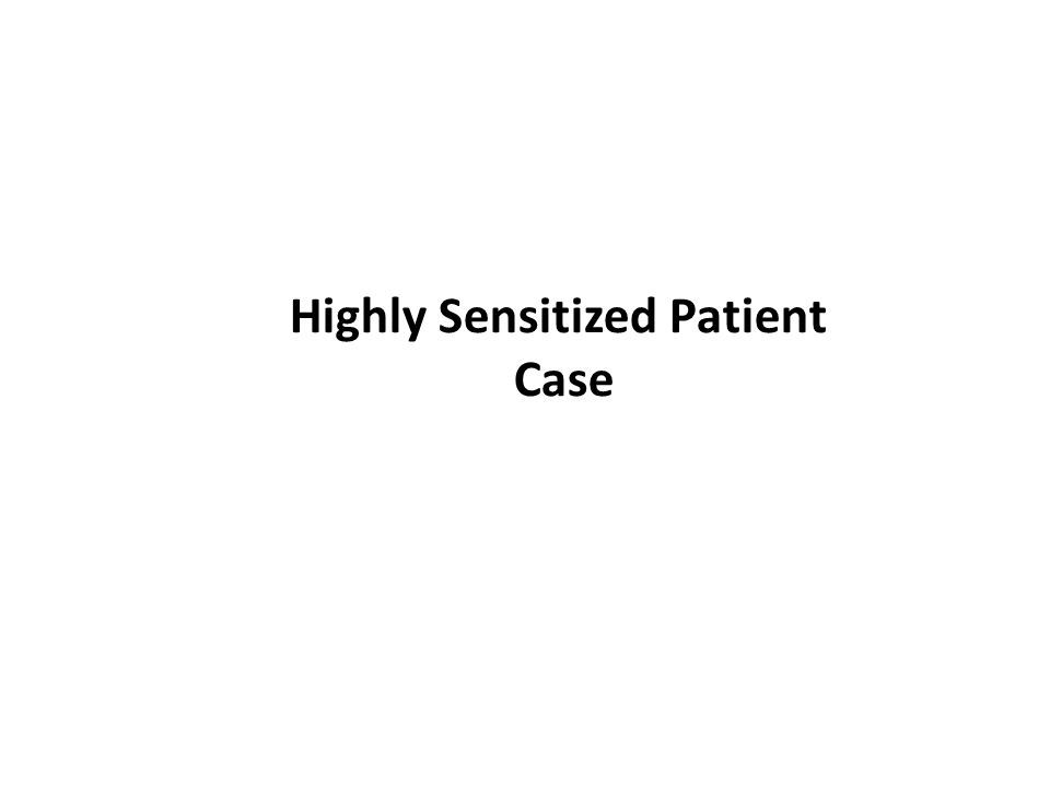Highly Sensitized Patient Case