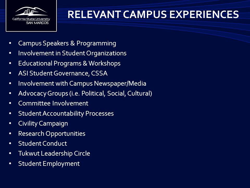 Campus Speakers & Programming Involvement in Student Organizations Educational Programs & Workshops ASI Student Governance, CSSA Involvement with Campus Newspaper/Media Advocacy Groups (i.e.