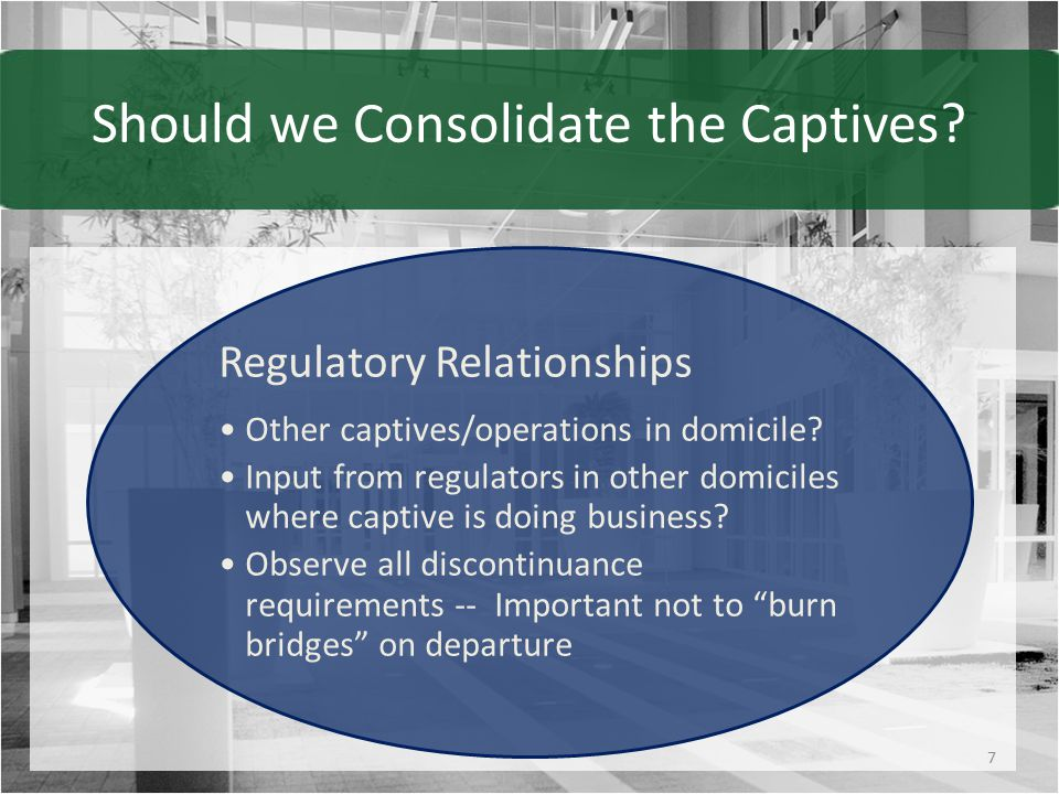 Should we Consolidate the Captives.