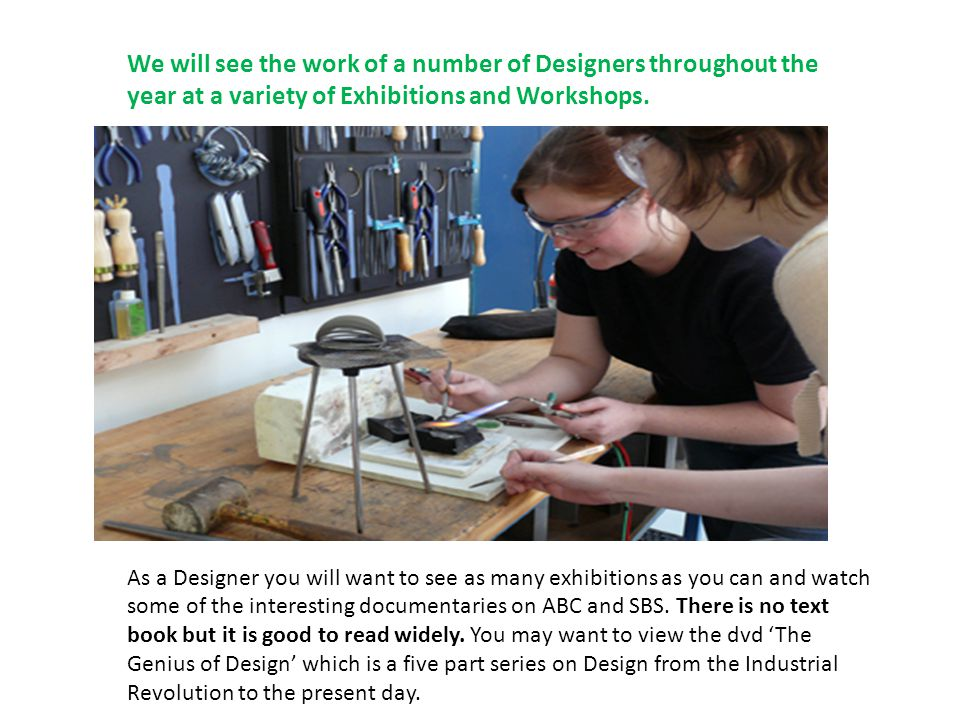 We will see the work of a number of Designers throughout the year at a variety of Exhibitions and Workshops.