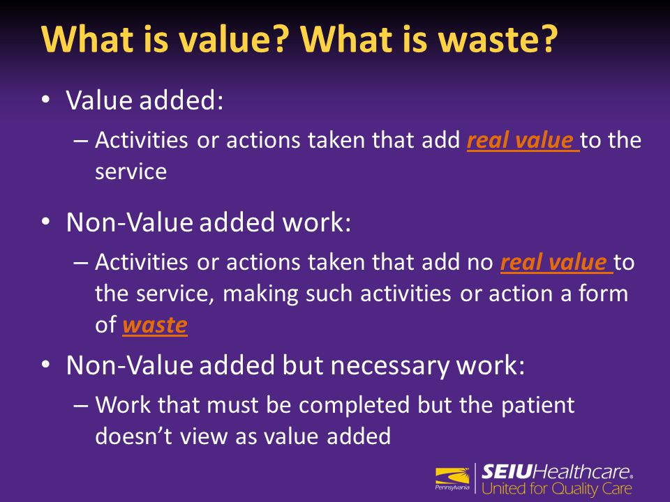 What is value. What is waste.